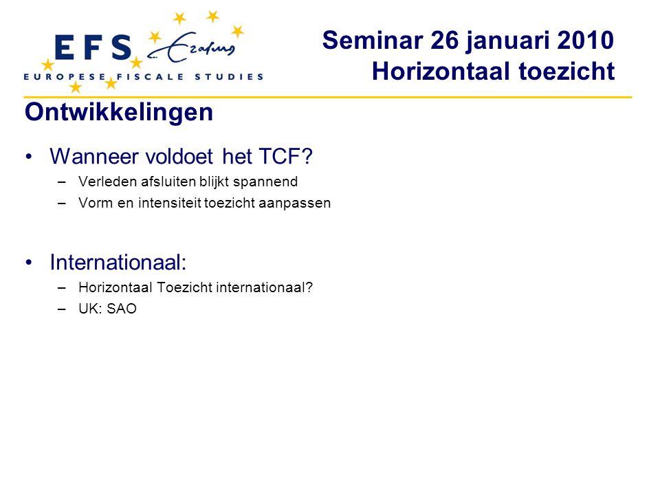 Ontwikkelingen Wanneer voldoet het TCF Internationaal: