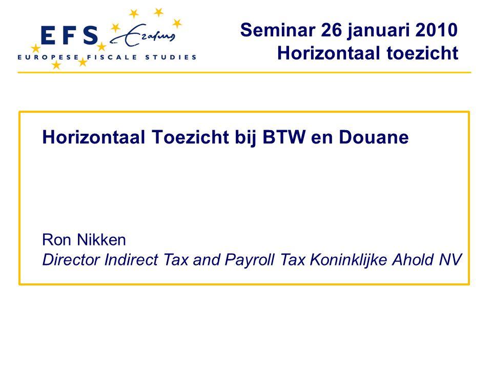 Horizontaal Toezicht bij BTW en Douane