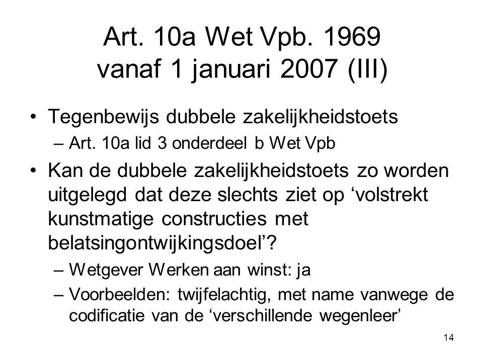 Art. 10a Wet Vpb. 1969 vanaf 1 januari 2007 (III)