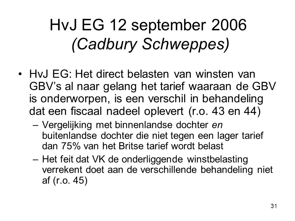 HvJ EG 12 september 2006 (Cadbury Schweppes)