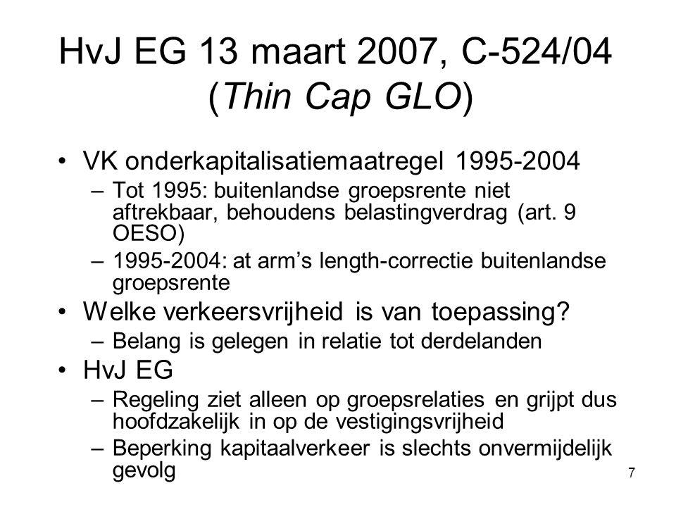 HvJ EG 13 maart 2007, C-524/04 (Thin Cap GLO)