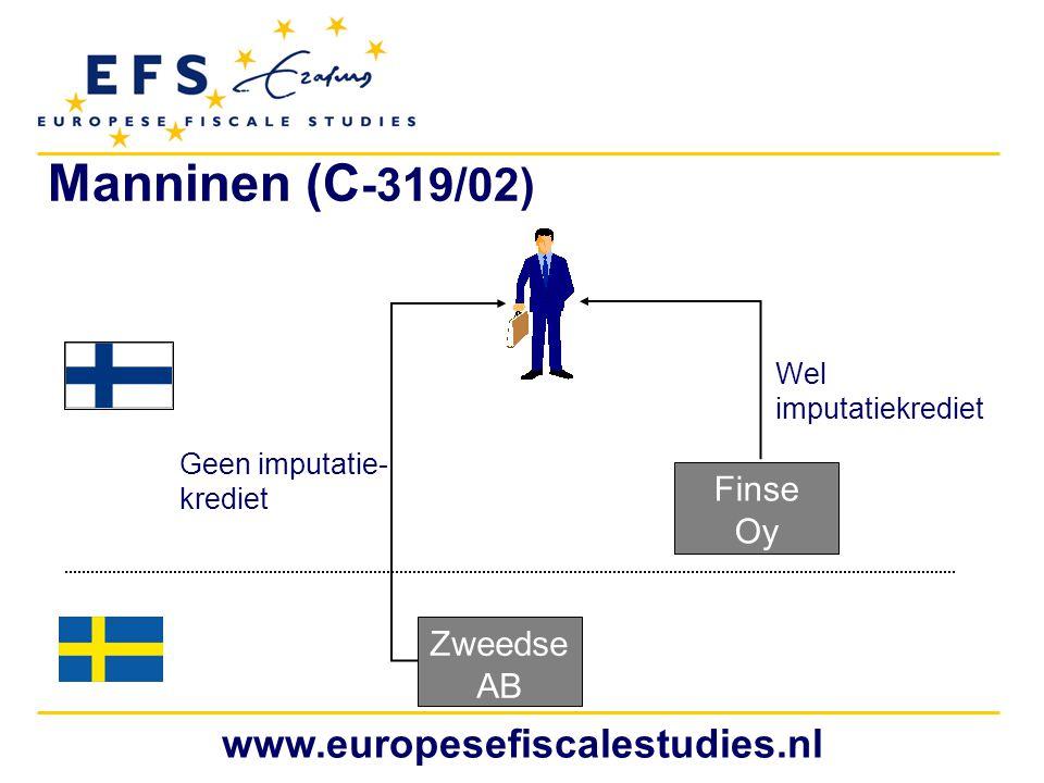 Manninen (C-319/02) www.europesefiscalestudies.nl Finse Oy Zweedse AB