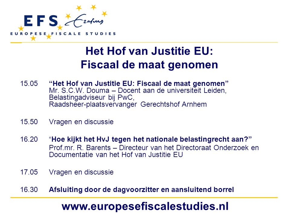 Het Hof van Justitie EU: Fiscaal de maat genomen