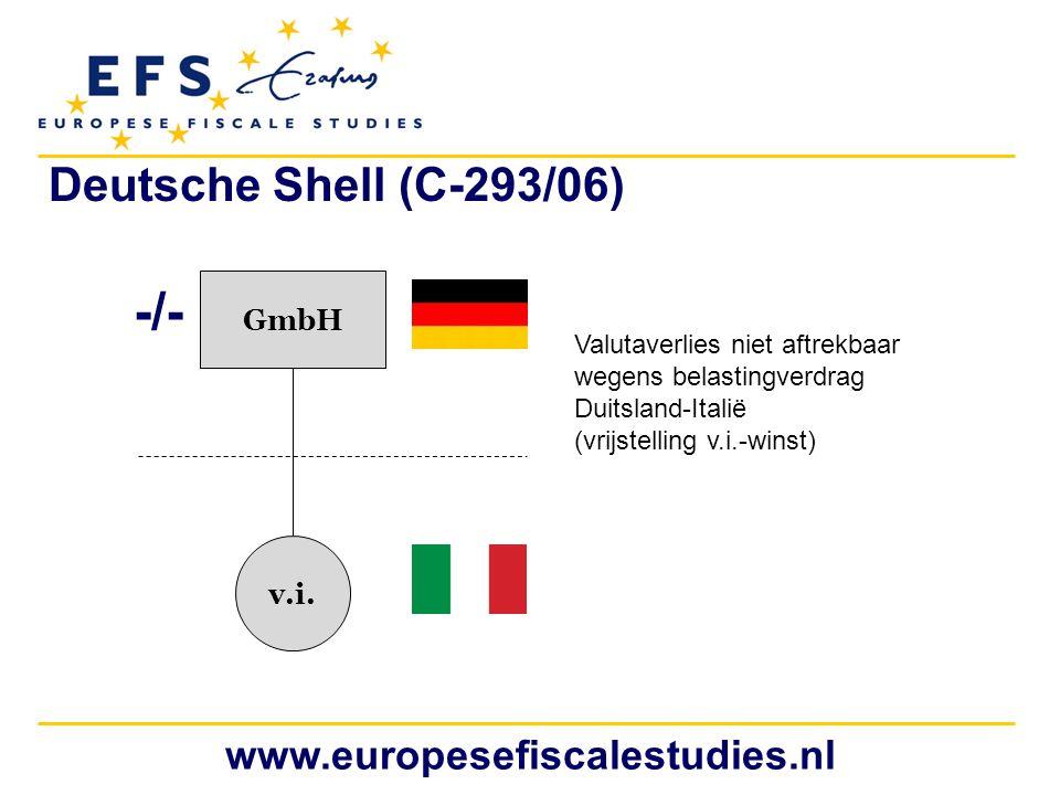 -/- Deutsche Shell (C-293/06) www.europesefiscalestudies.nl GmbH v.i.