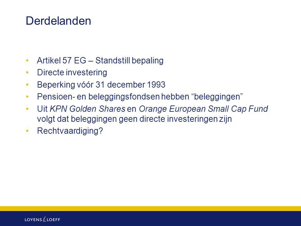 Derdelanden Artikel 57 EG – Standstill bepaling Directe investering