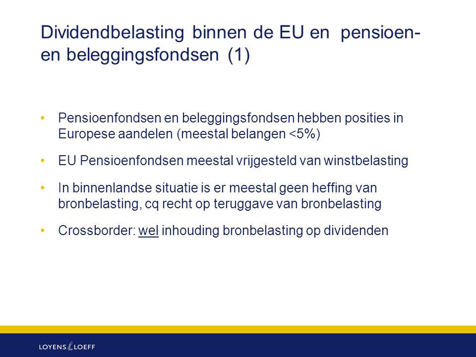 Dividendbelasting binnen de EU en pensioen- en beleggingsfondsen (1)
