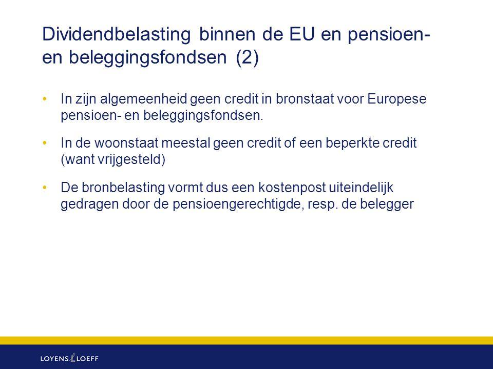 Dividendbelasting binnen de EU en pensioen- en beleggingsfondsen (2)
