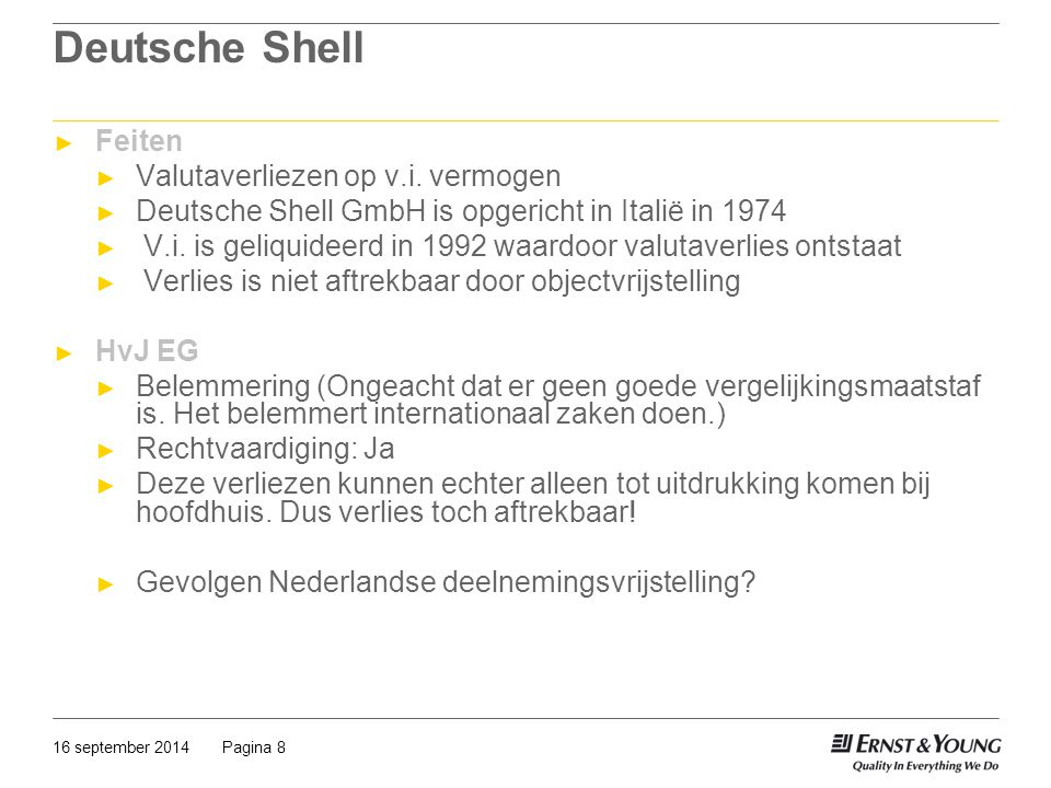 Deutsche Shell Feiten Valutaverliezen op v.i. vermogen