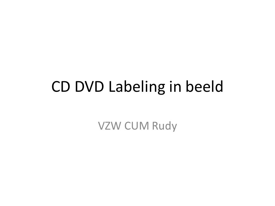 CD DVD Labeling in beeld