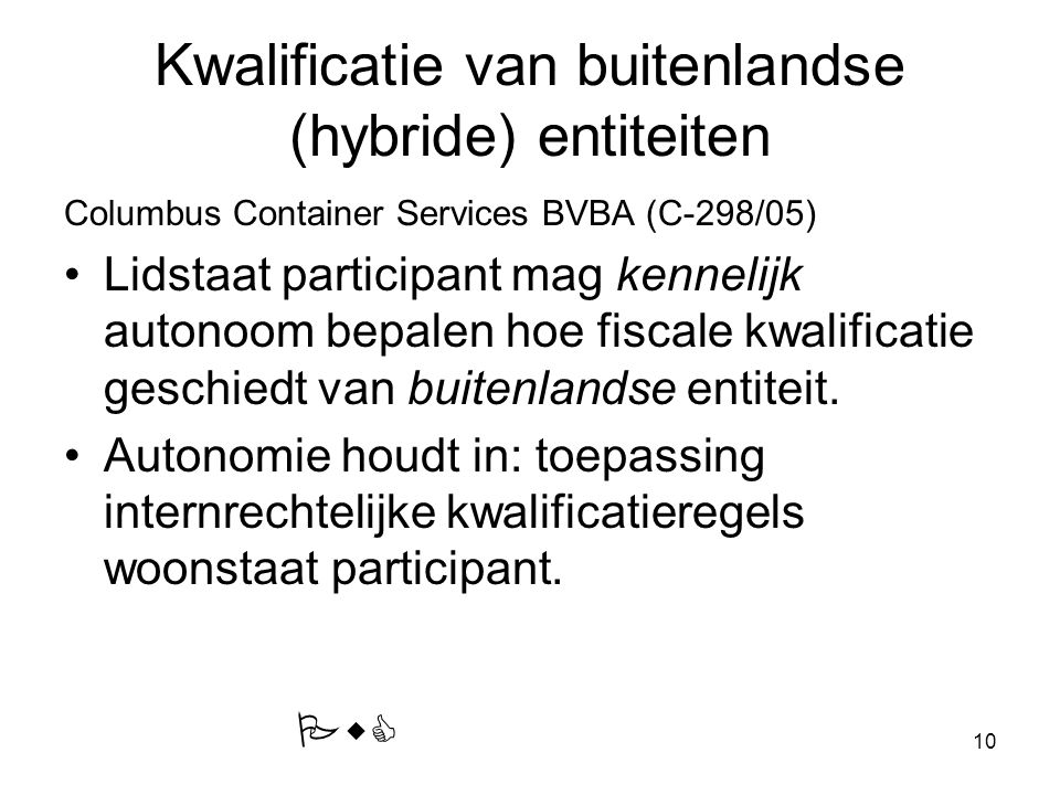 Kwalificatie van buitenlandse (hybride) entiteiten