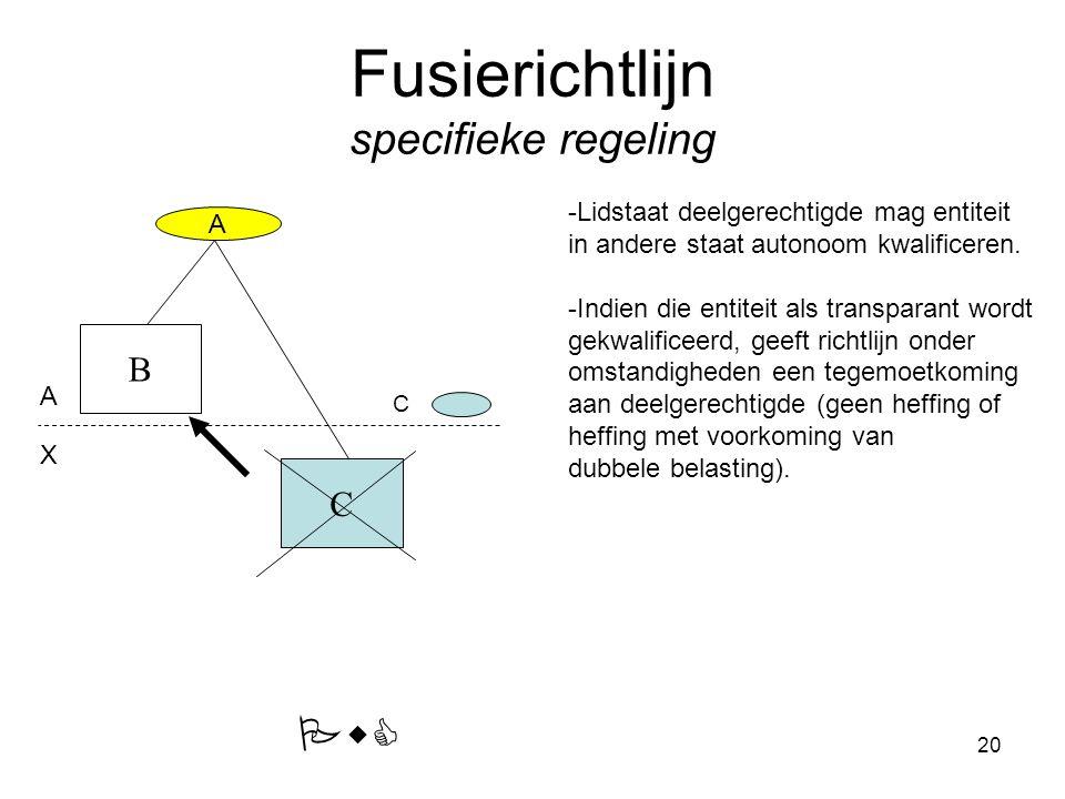 Fusierichtlijn specifieke regeling