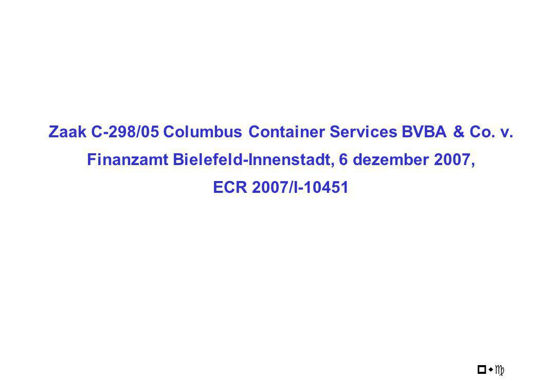 Zaak C-298/05 Columbus Container Services BVBA & Co. v