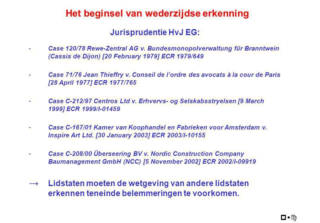 incorporatieleer werkelijke zetelleer Nederland: