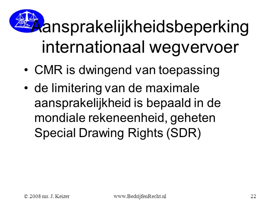 Aansprakelijkheidsbeperking internationaal wegvervoer
