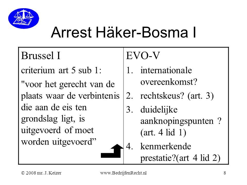 Arrest Häker-Bosma I Brussel I EVO-V criterium art 5 sub 1: