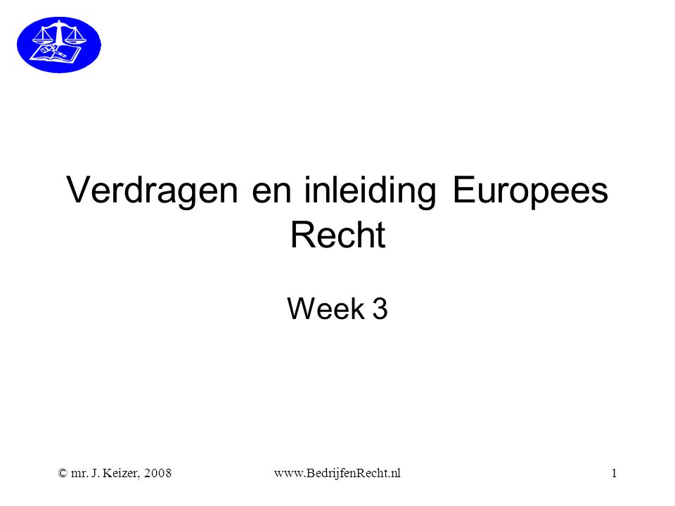 Verdragen en inleiding Europees Recht