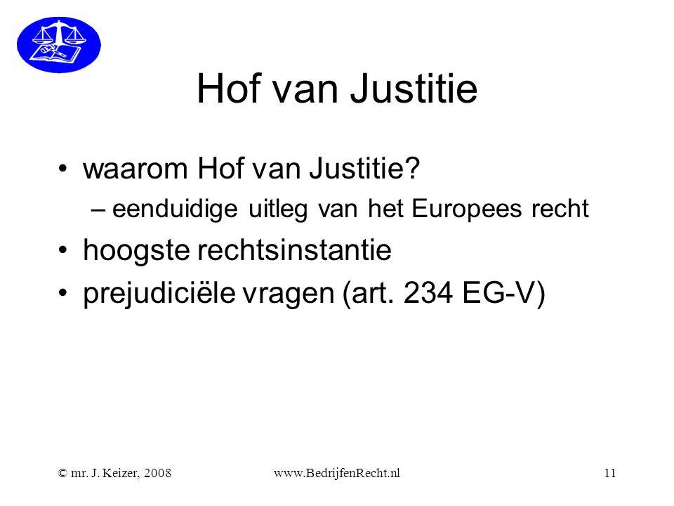 Hof van Justitie waarom Hof van Justitie hoogste rechtsinstantie
