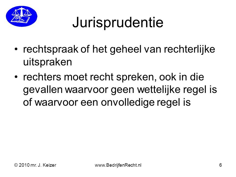 Jurisprudentie rechtspraak of het geheel van rechterlijke uitspraken
