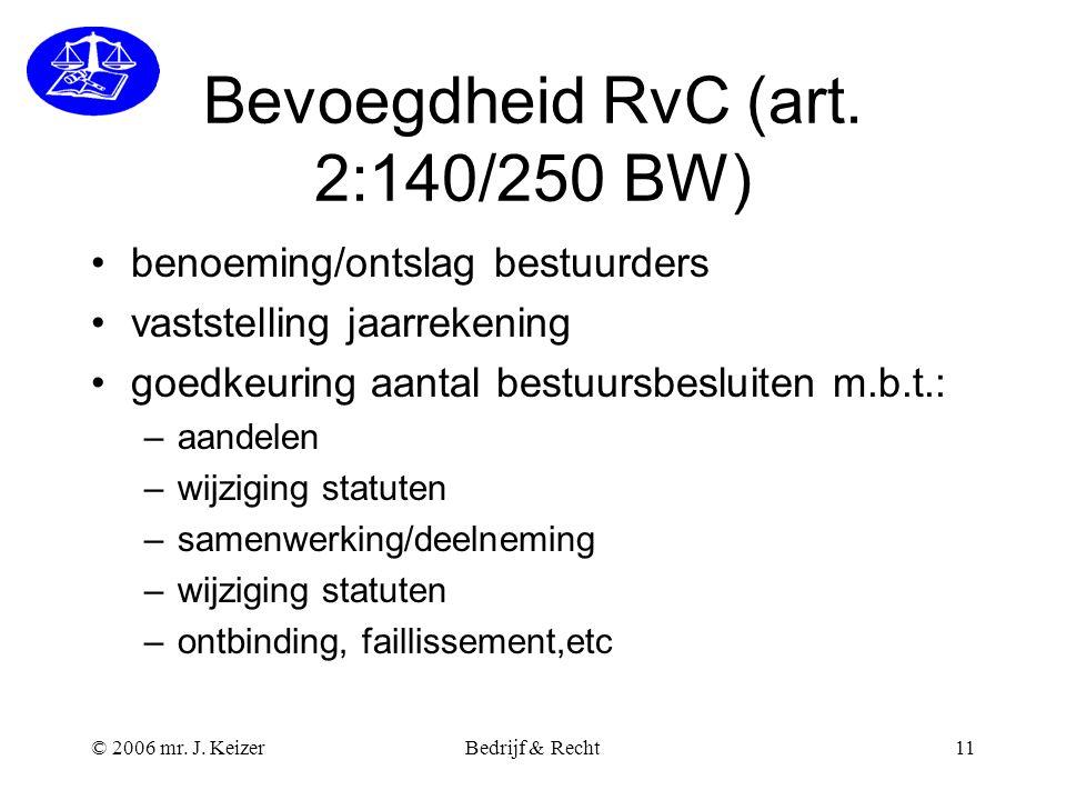 Bevoegdheid RvC (art. 2:140/250 BW)