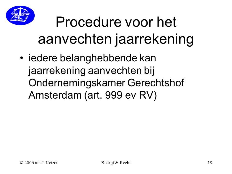 Procedure voor het aanvechten jaarrekening