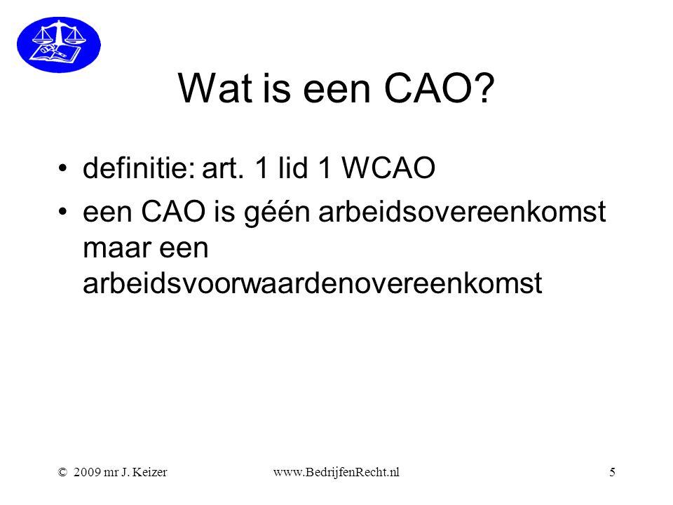 Wat is een CAO definitie: art. 1 lid 1 WCAO