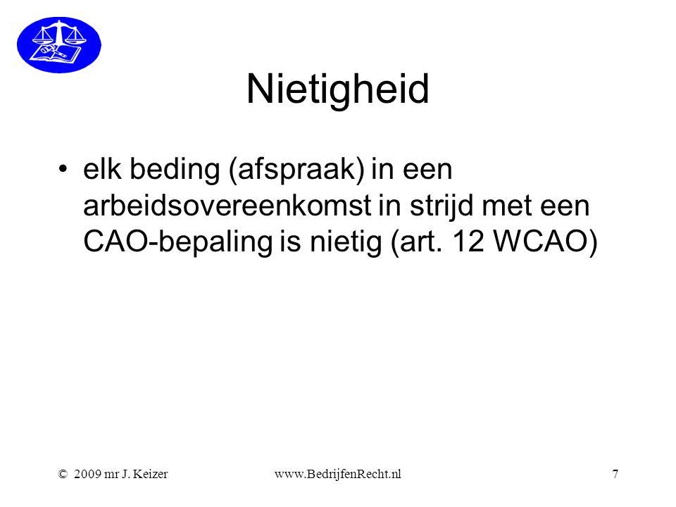 Nietigheid elk beding (afspraak) in een arbeidsovereenkomst in strijd met een CAO-bepaling is nietig (art. 12 WCAO)