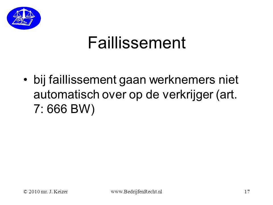Faillissement bij faillissement gaan werknemers niet automatisch over op de verkrijger (art. 7: 666 BW)