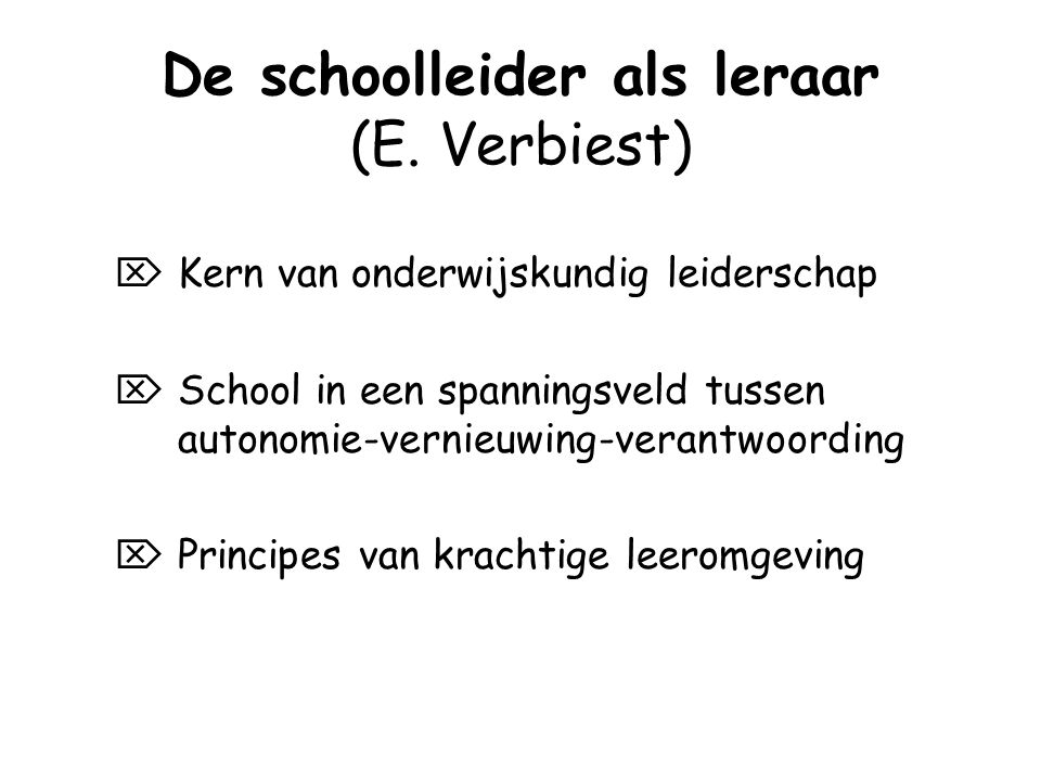 De schoolleider als leraar (E. Verbiest)