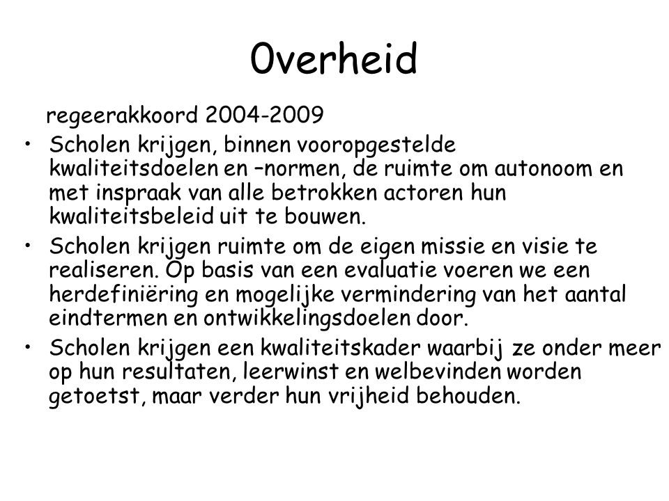 0verheid regeerakkoord 2004-2009