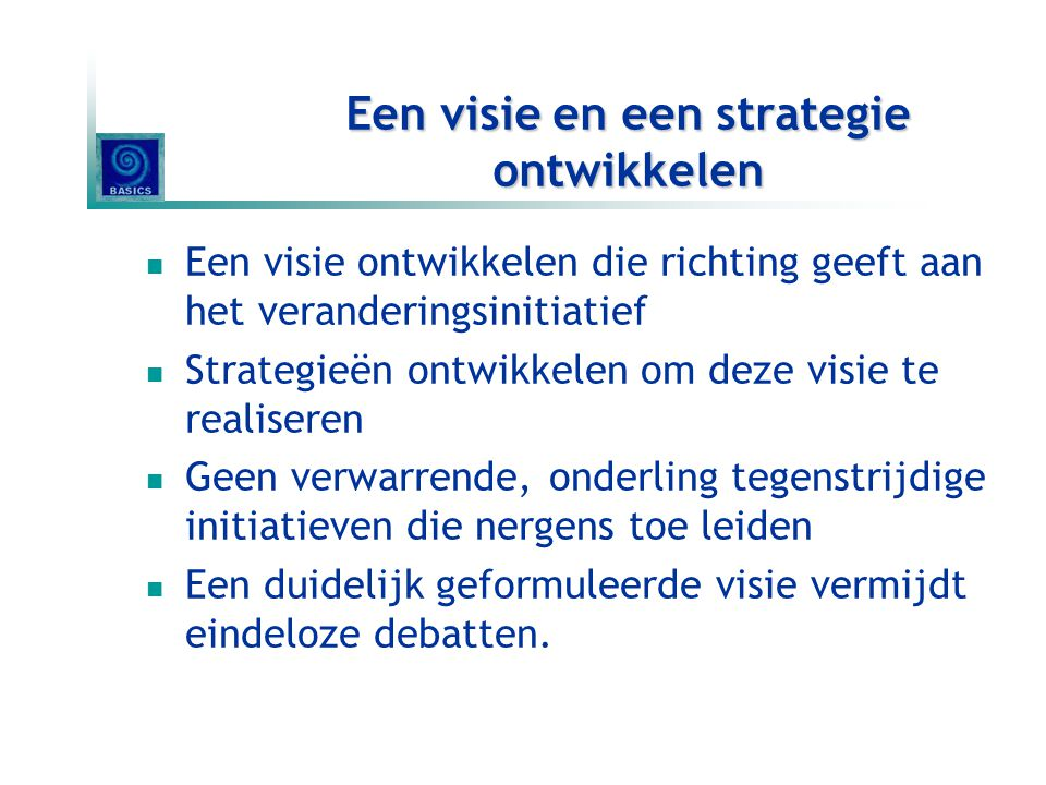 Een visie en een strategie ontwikkelen