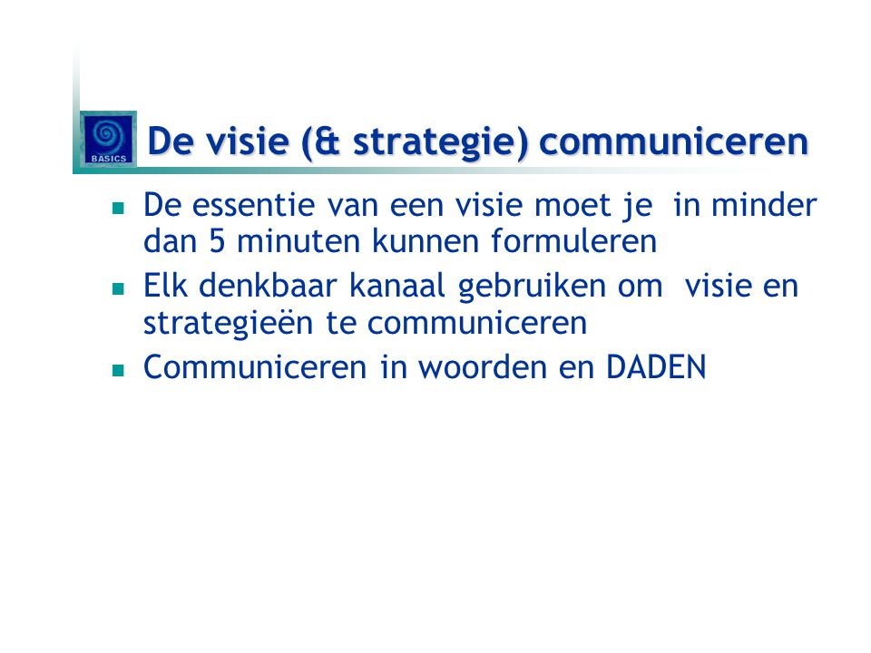 De visie (& strategie) communiceren