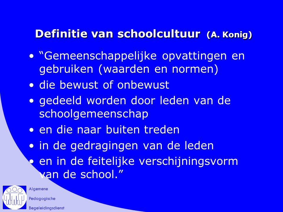 Definitie van schoolcultuur (A. Konig)