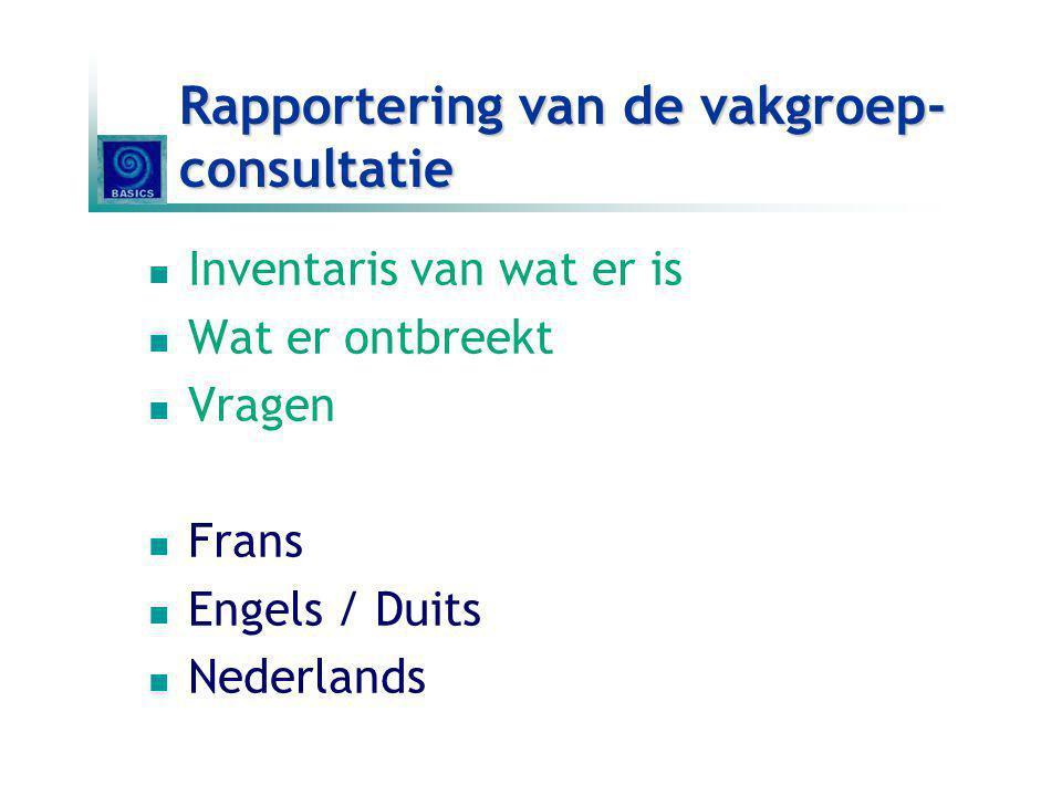 Rapportering van de vakgroep-consultatie