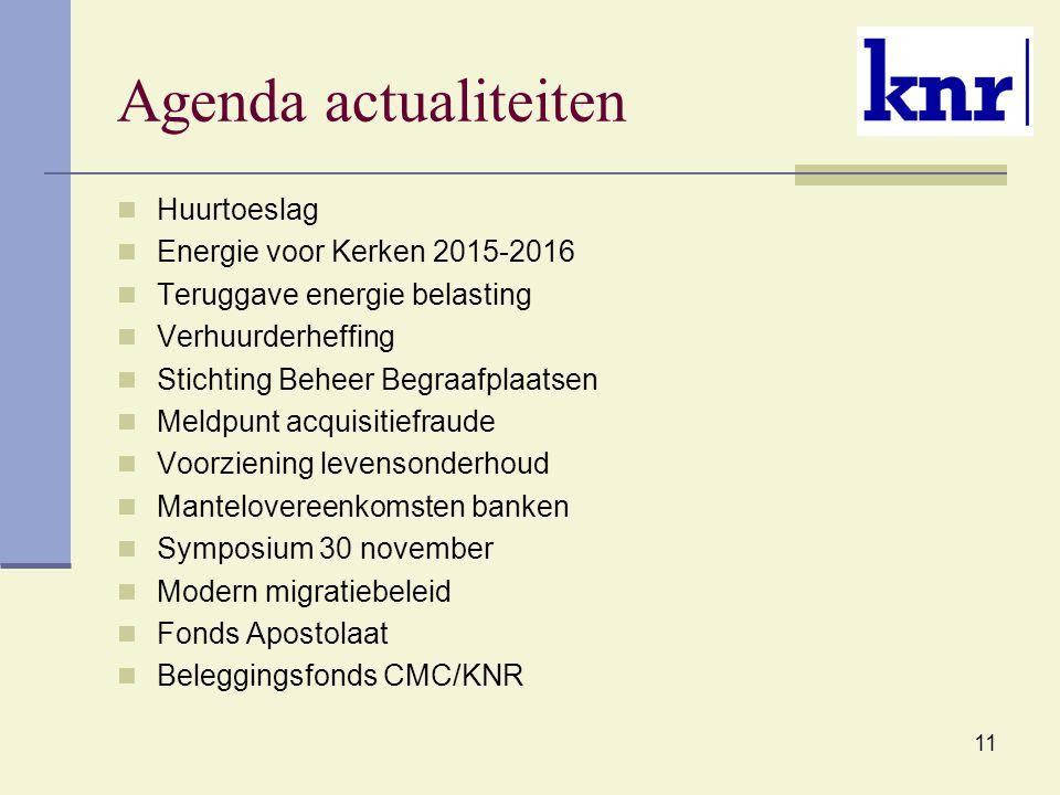 Agenda actualiteiten Huurtoeslag Energie voor Kerken 2015-2016