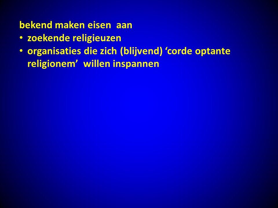 bekend maken eisen aan zoekende religieuzen.