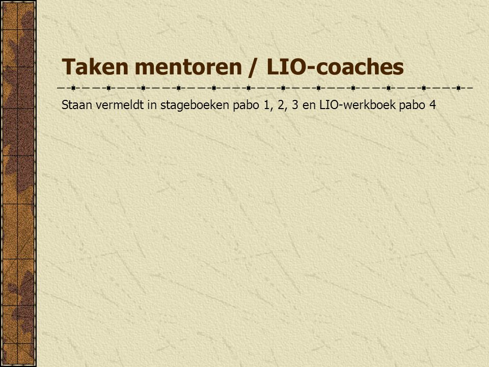 Taken mentoren / LIO-coaches