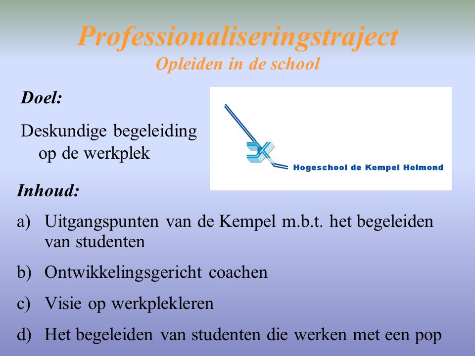 Professionaliseringstraject Opleiden in de school