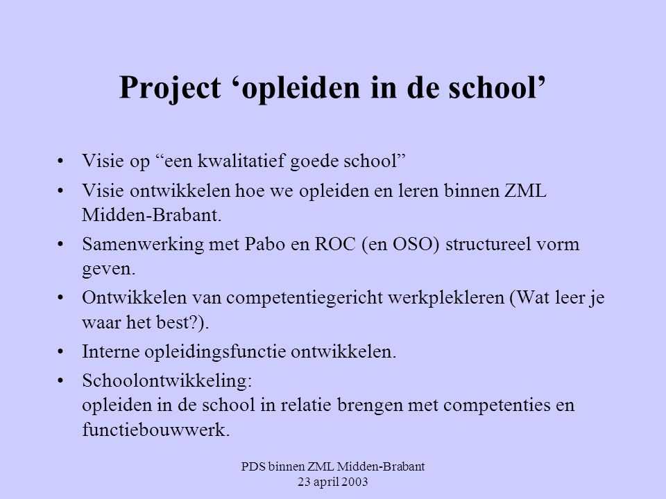 Project 'opleiden in de school'