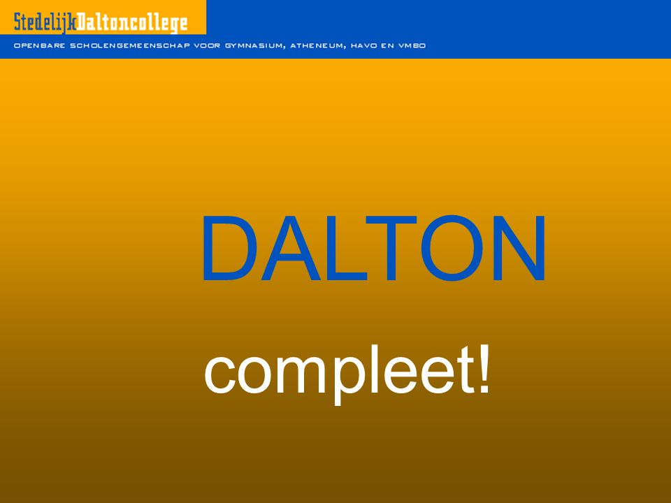 DALTON compleet!