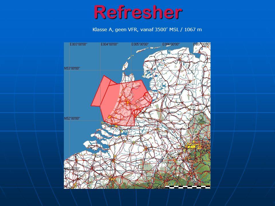 Refresher Klasse A, geen VFR, vanaf 3500' MSL / 1067 m