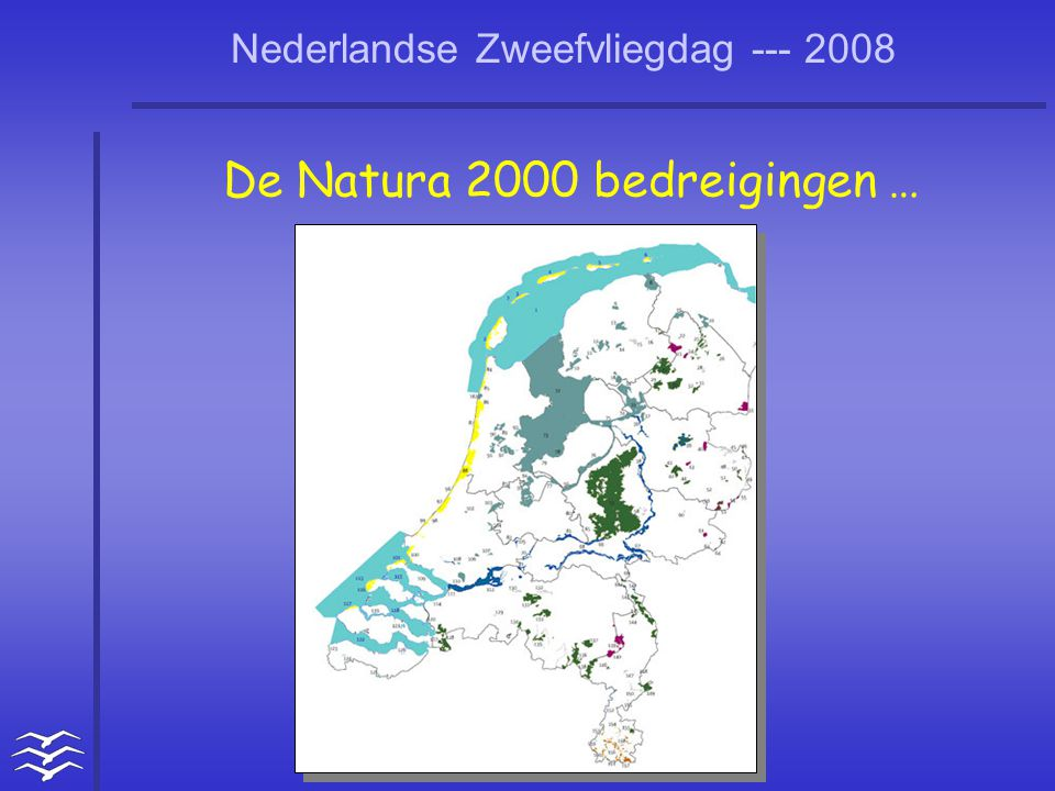 De Natura 2000 bedreigingen …