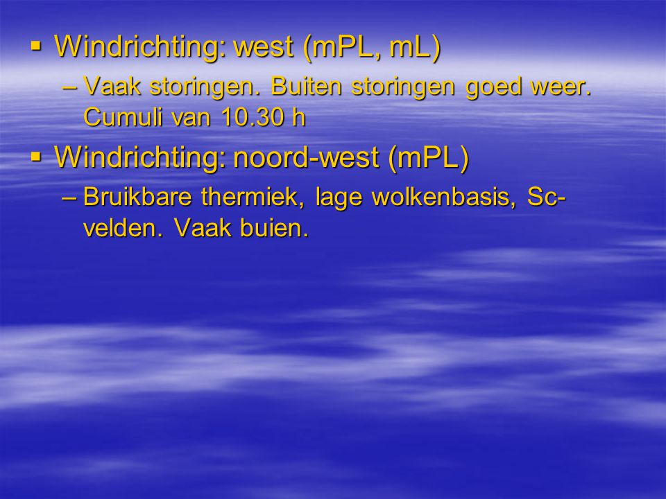 Windrichting: west (mPL, mL)