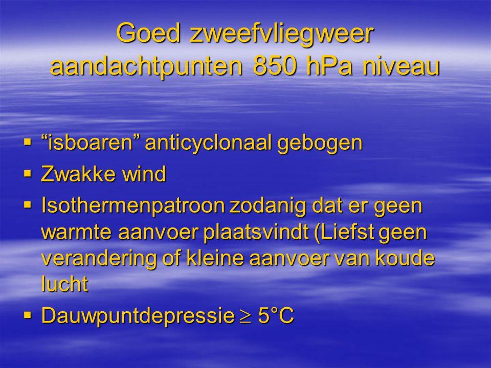 Goed zweefvliegweer aandachtpunten 850 hPa niveau