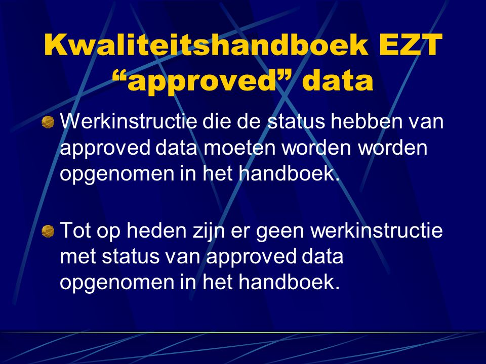 Kwaliteitshandboek EZT approved data