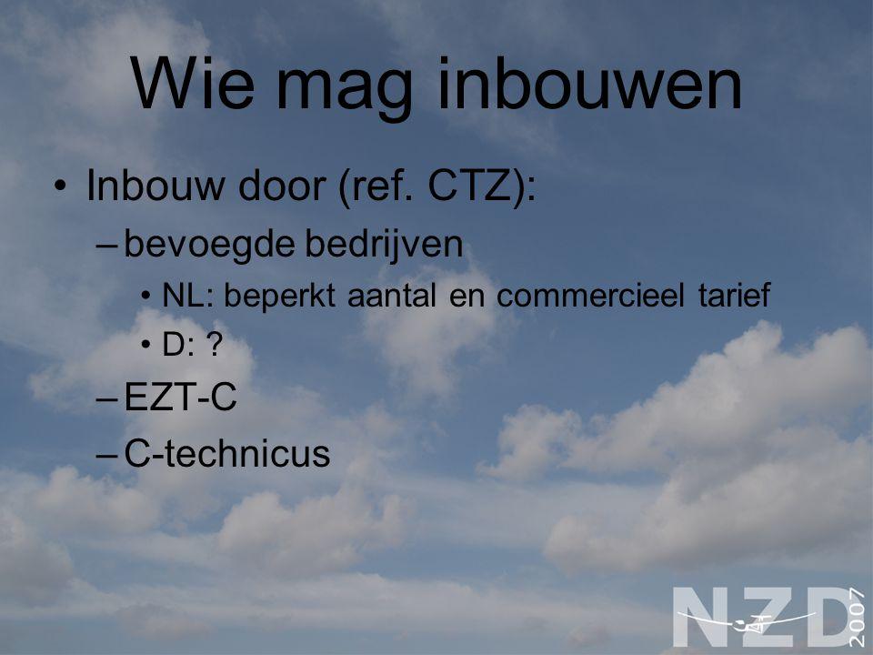 Wie mag inbouwen Inbouw door (ref. CTZ): bevoegde bedrijven EZT-C