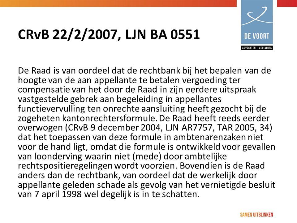 CRvB 22/2/2007, LJN BA 0551