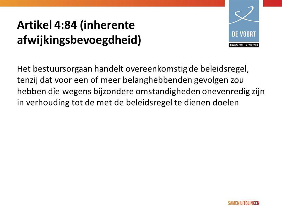 Artikel 4:84 (inherente afwijkingsbevoegdheid)