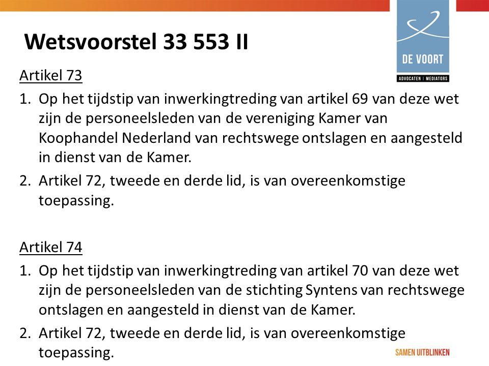 Wetsvoorstel 33 553 II Artikel 73