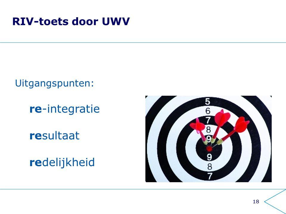 re-integratie resultaat redelijkheid RIV-toets door UWV
