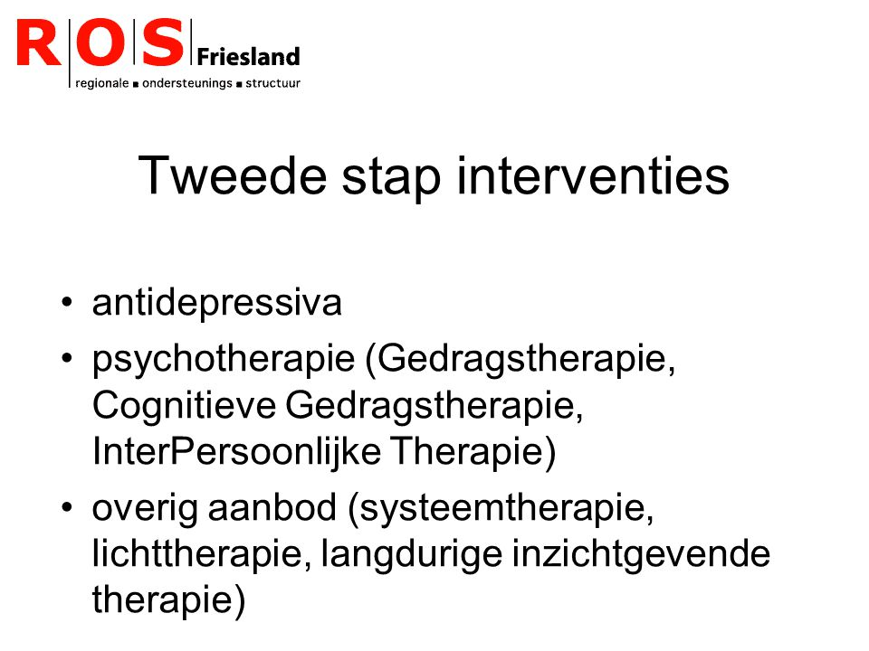 Tweede stap interventies